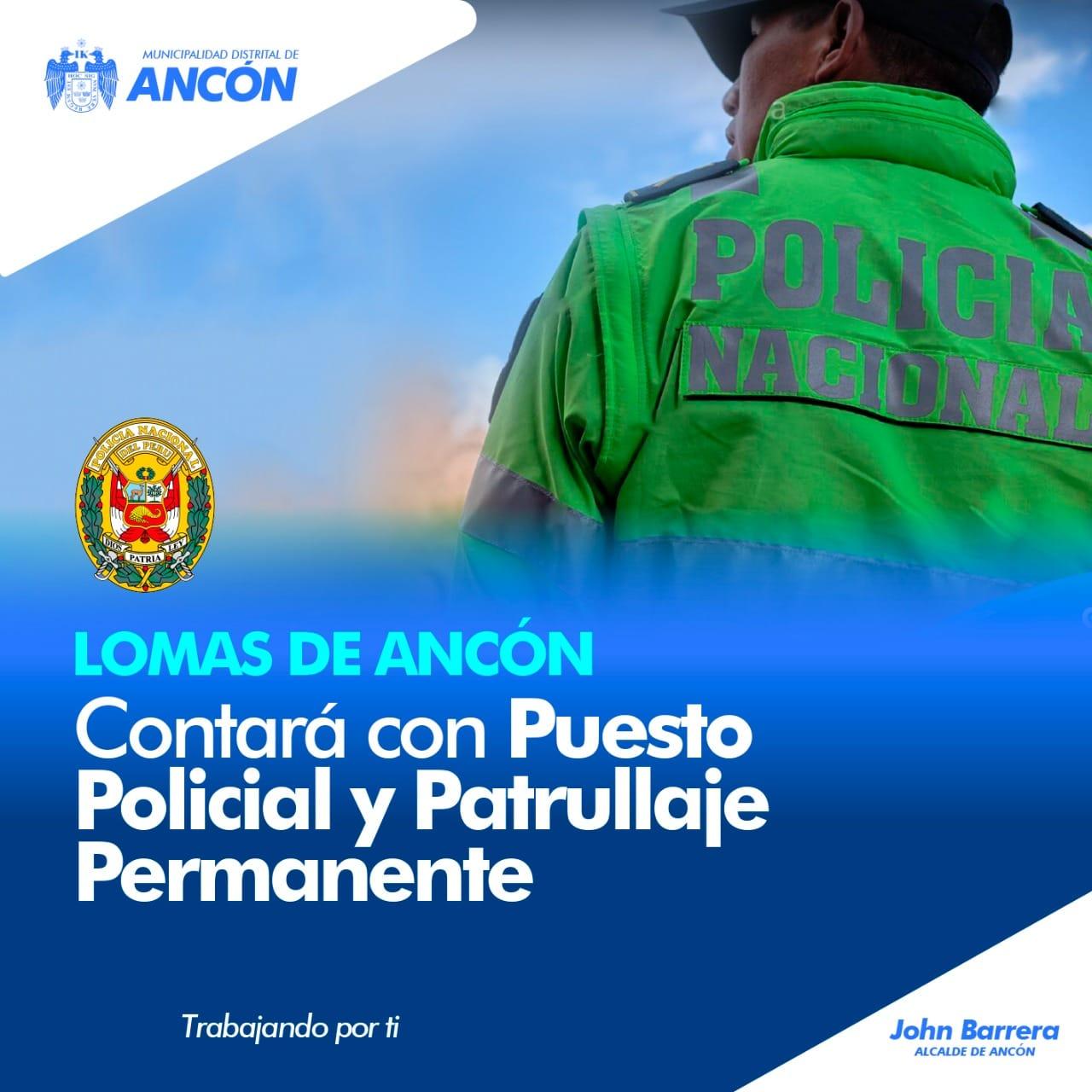 ¡BUENAS NOTICIAS! LOMAS DE ANCÓN CONTARÁ CON PUESTO POLICIAL Y UNIDADES MÓVILES QUE PATRULLARÁN CONSTANTEMENTE